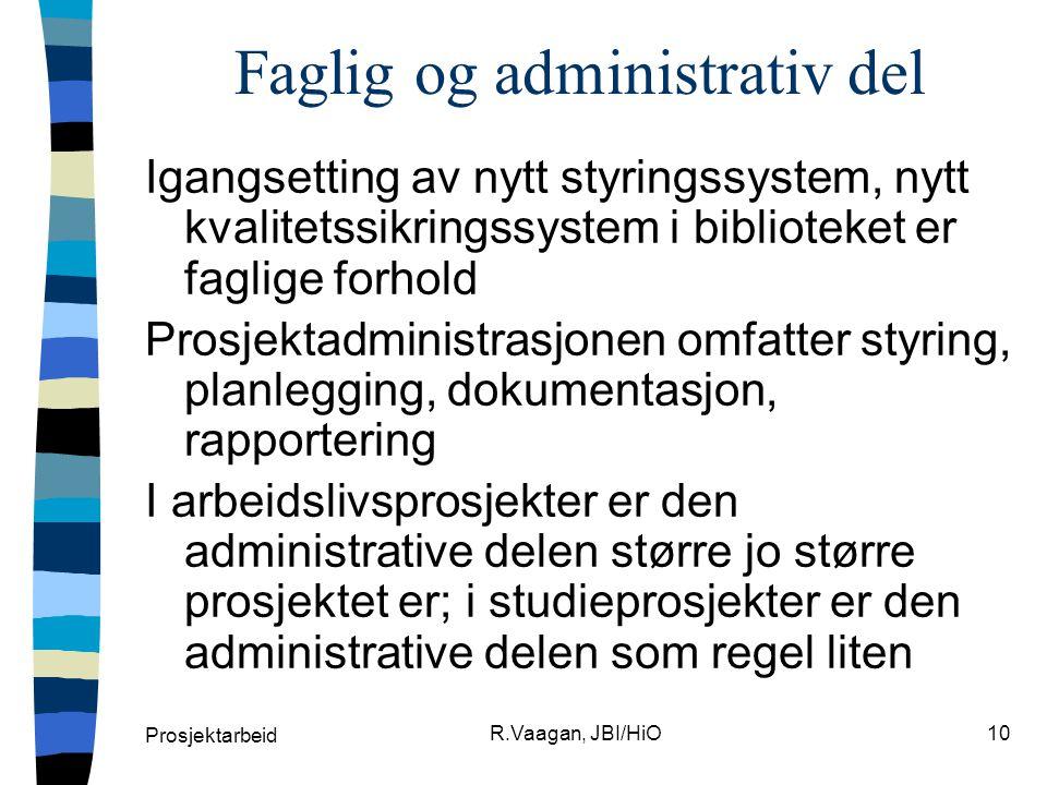 Faglig og administrativ del