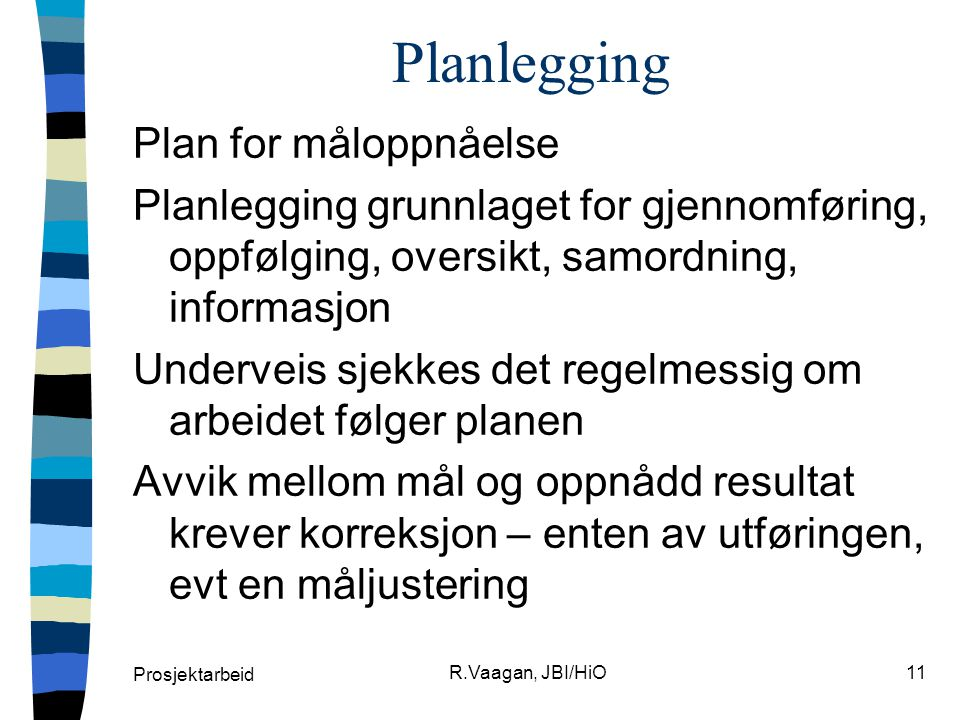 Planlegging Plan for måloppnåelse