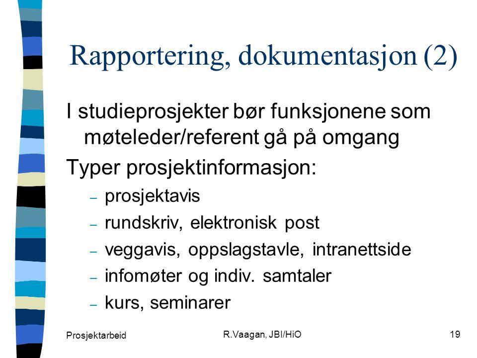 Rapportering, dokumentasjon (2)