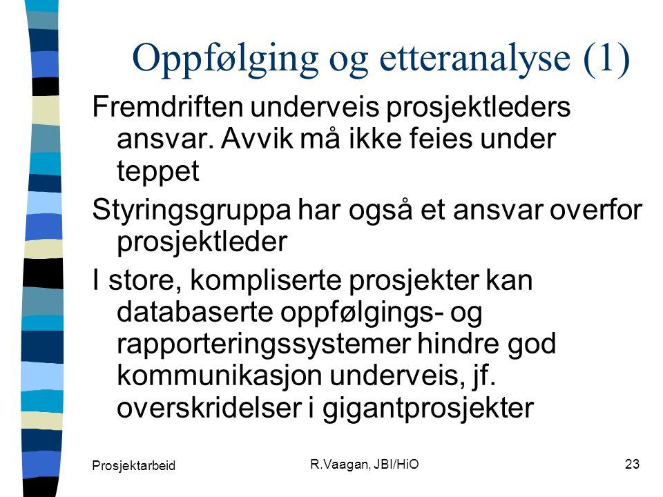 Oppfølging og etteranalyse (1)