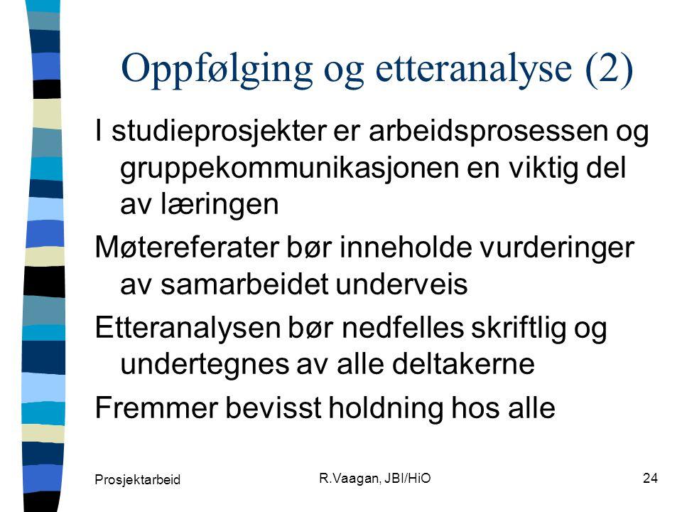 Oppfølging og etteranalyse (2)