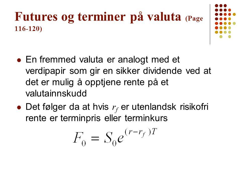 Futures og terminer på valuta (Page 116-120)