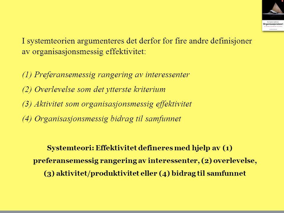 (1) Preferansemessig rangering av interessenter