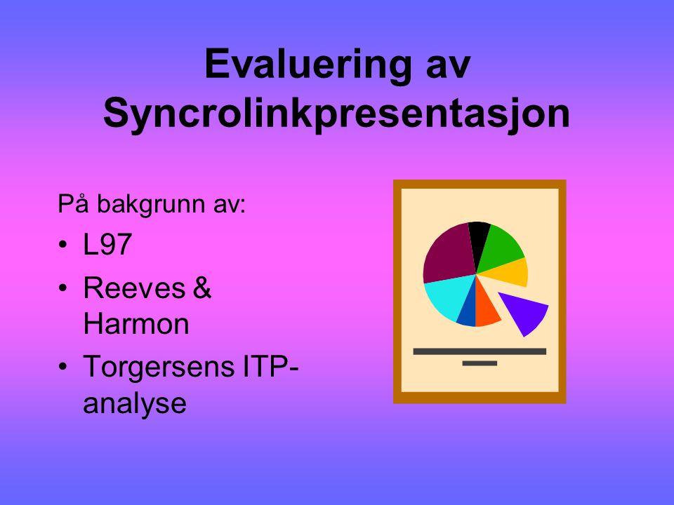 Evaluering av Syncrolinkpresentasjon