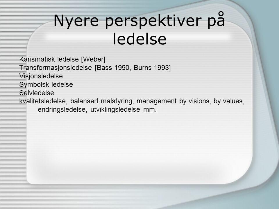 Nyere perspektiver på ledelse