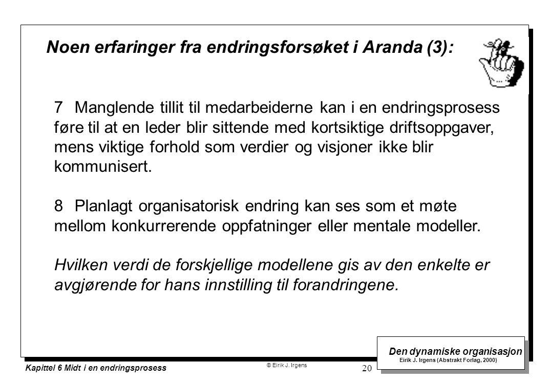 Noen erfaringer fra endringsforsøket i Aranda (3):