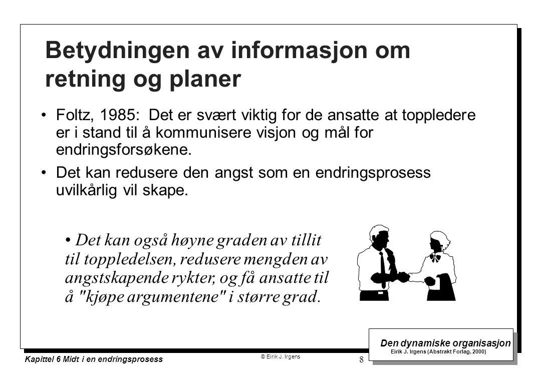 Betydningen av informasjon om retning og planer