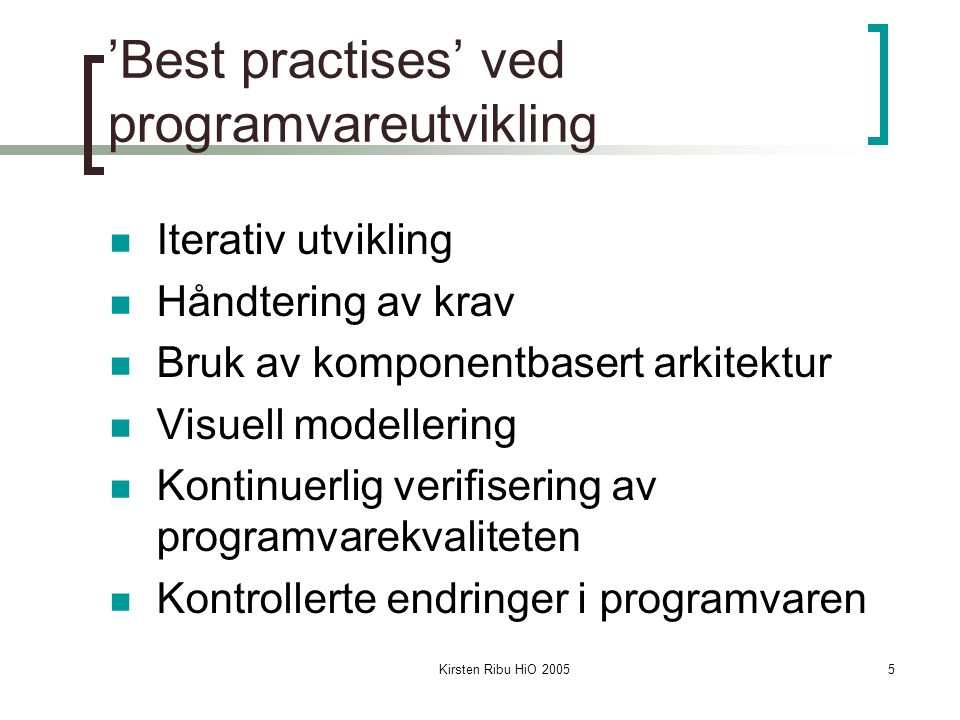 'Best practises' ved programvareutvikling