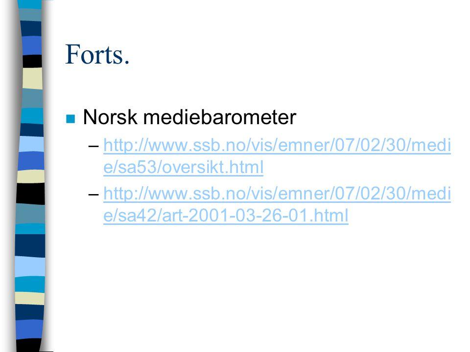 Forts. Norsk mediebarometer