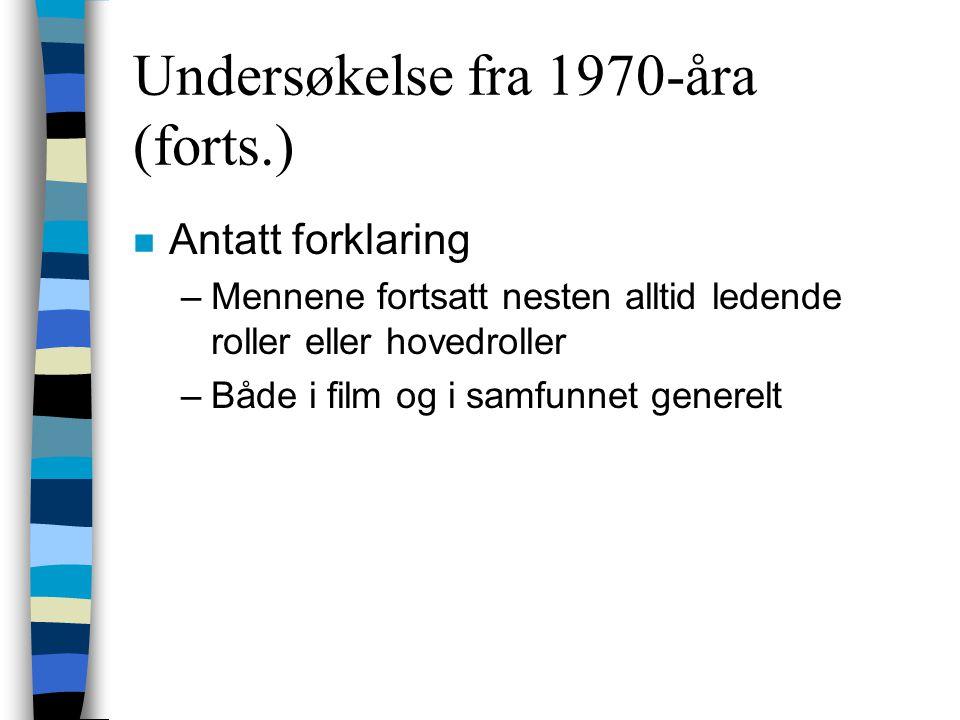 Undersøkelse fra 1970-åra (forts.)
