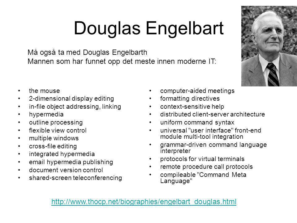 Douglas Engelbart Må også ta med Douglas Engelbarth