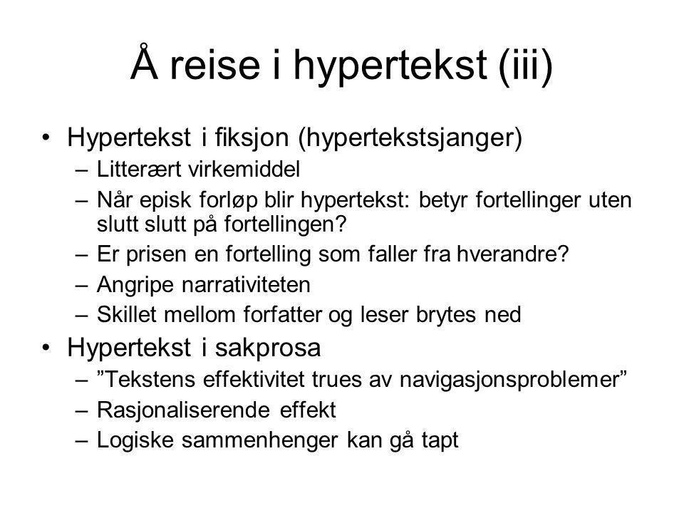 Å reise i hypertekst (iii)