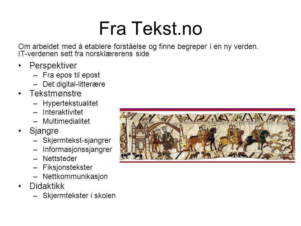 Fra Tekst.no Perspektiver Tekstmønstre Sjangre Didaktikk