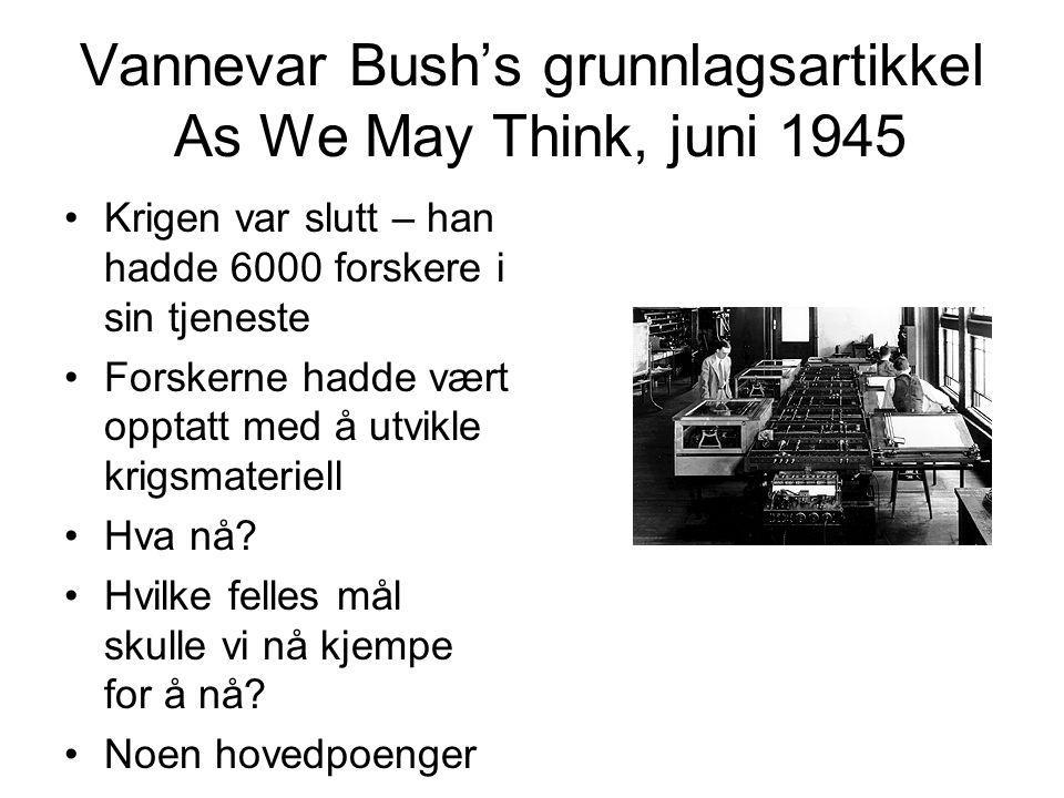 Vannevar Bush's grunnlagsartikkel As We May Think, juni 1945
