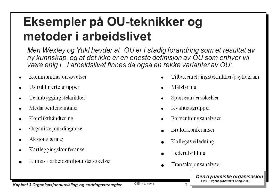 Eksempler på OU-teknikker og metoder i arbeidslivet