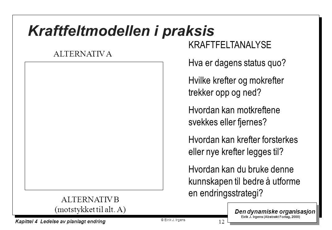 Kraftfeltmodellen i praksis