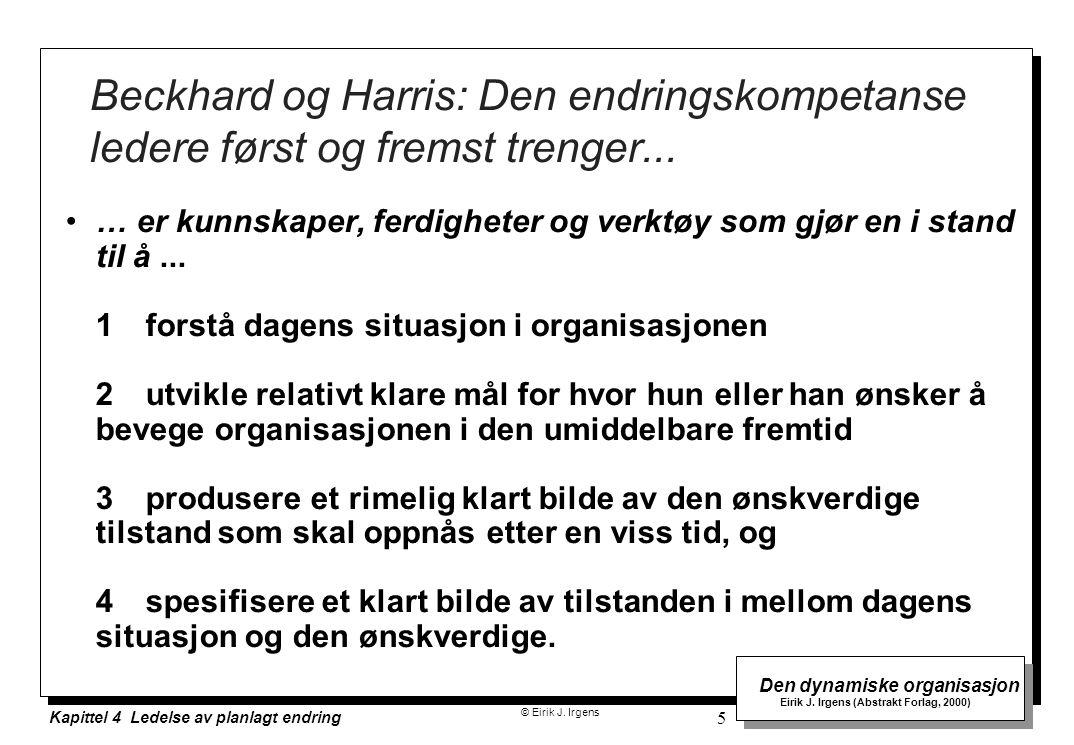 Beckhard og Harris: Den endringskompetanse ledere først og fremst trenger...