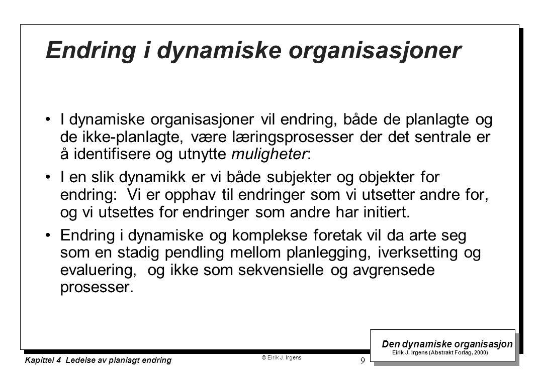 Endring i dynamiske organisasjoner