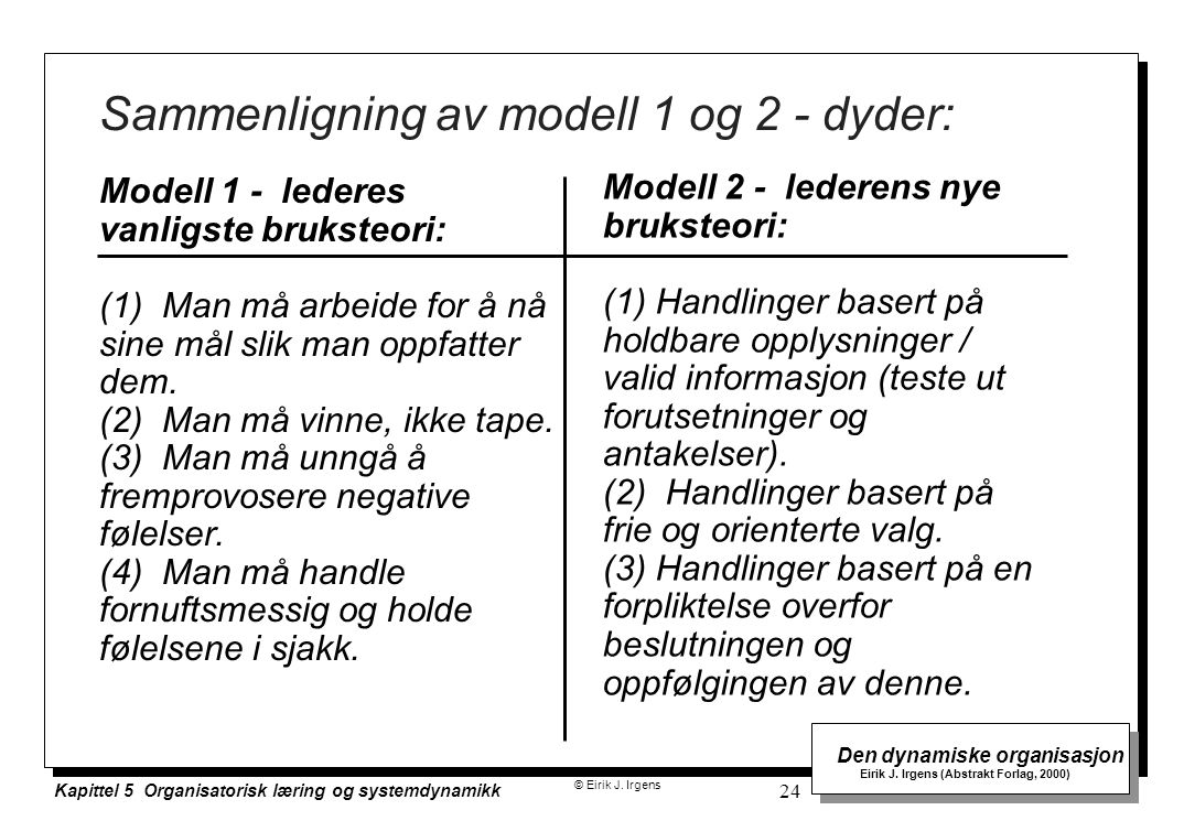 Sammenligning av modell 1 og 2 - dyder: