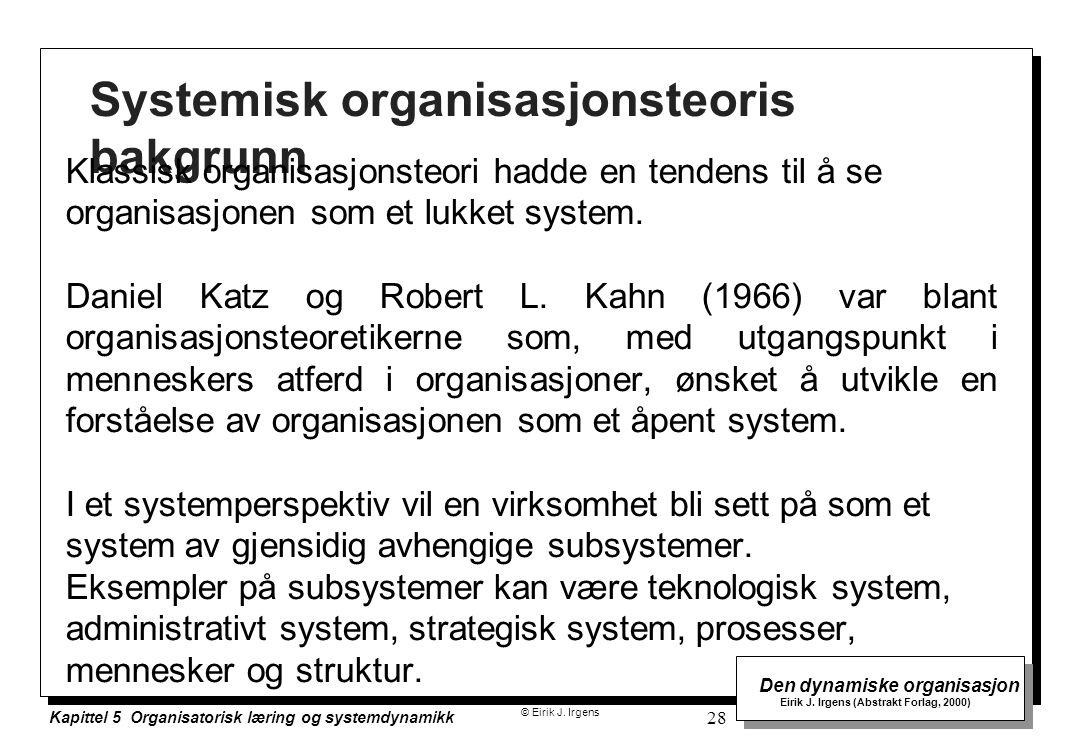 Systemisk organisasjonsteoris bakgrunn