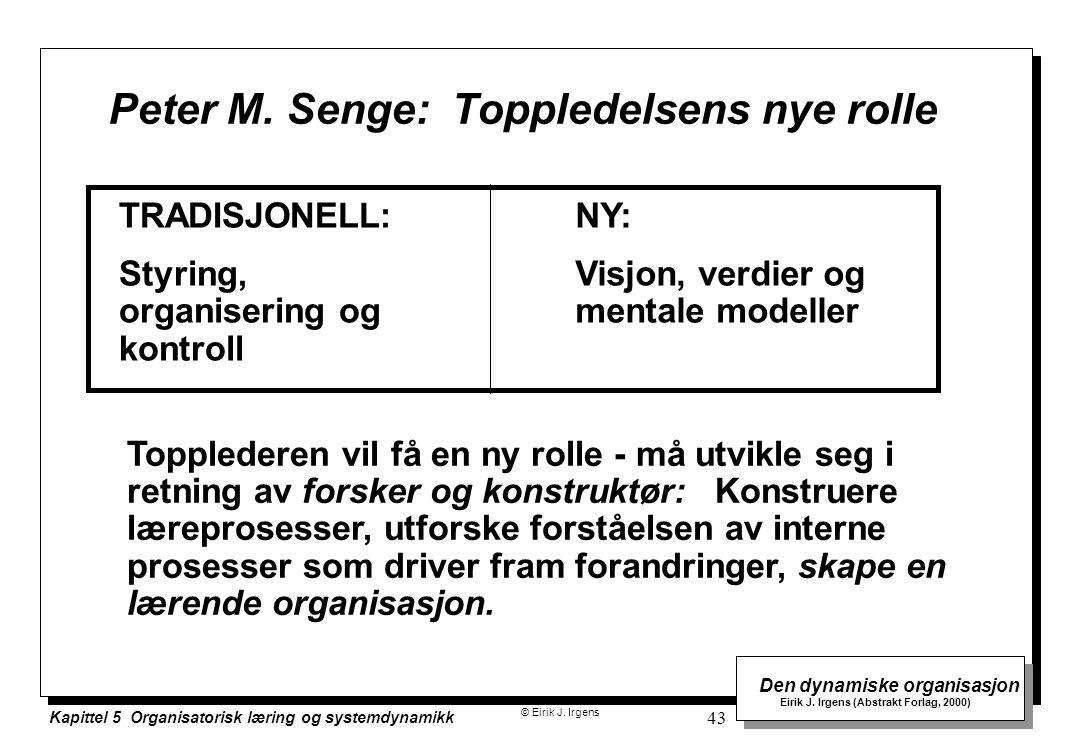 Peter M. Senge: Toppledelsens nye rolle