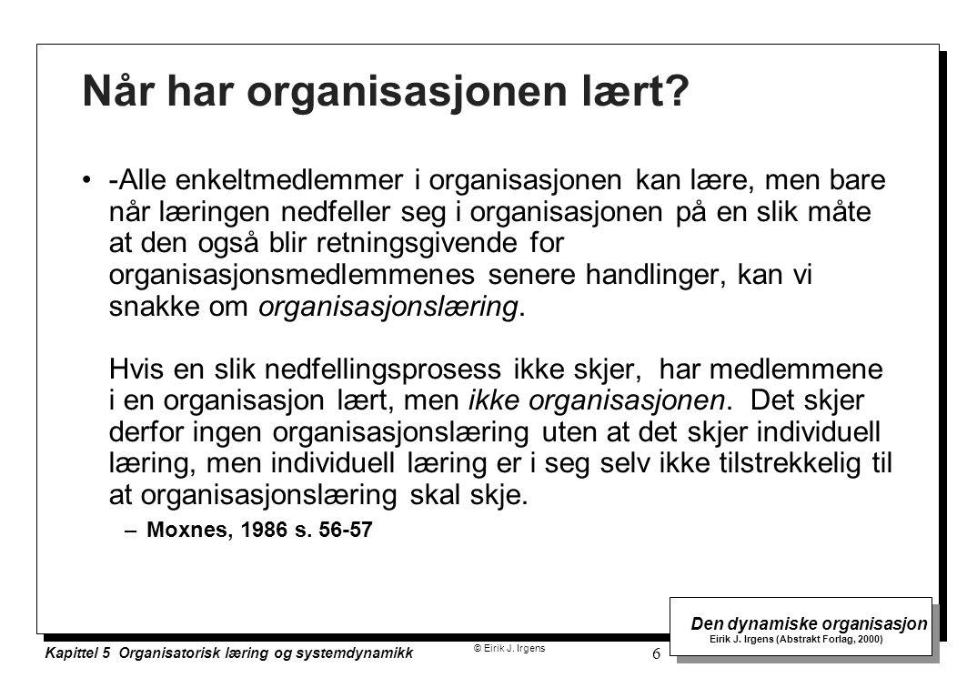 Når har organisasjonen lært