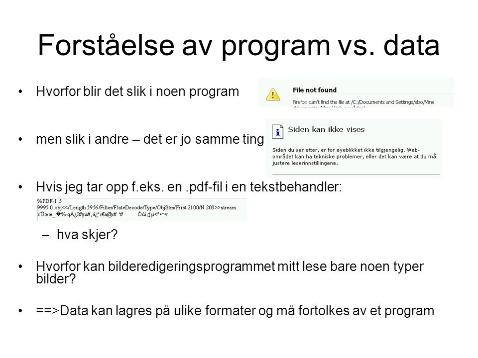 Forståelse av program vs. data