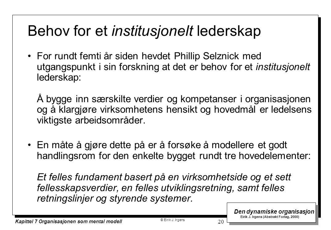 Behov for et institusjonelt lederskap