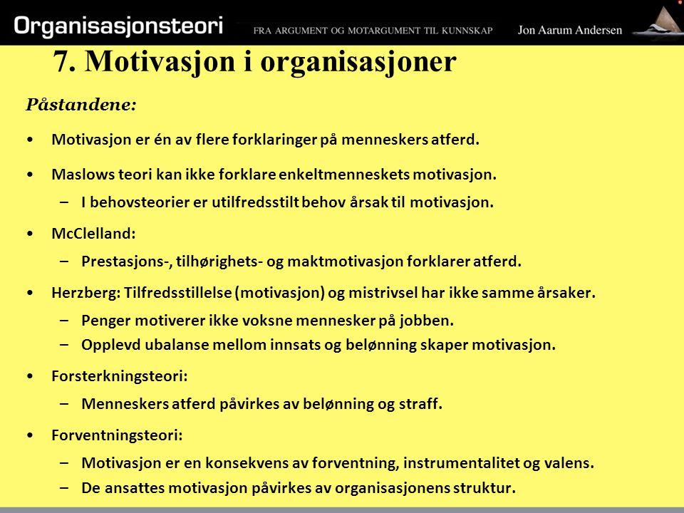 7. Motivasjon i organisasjoner