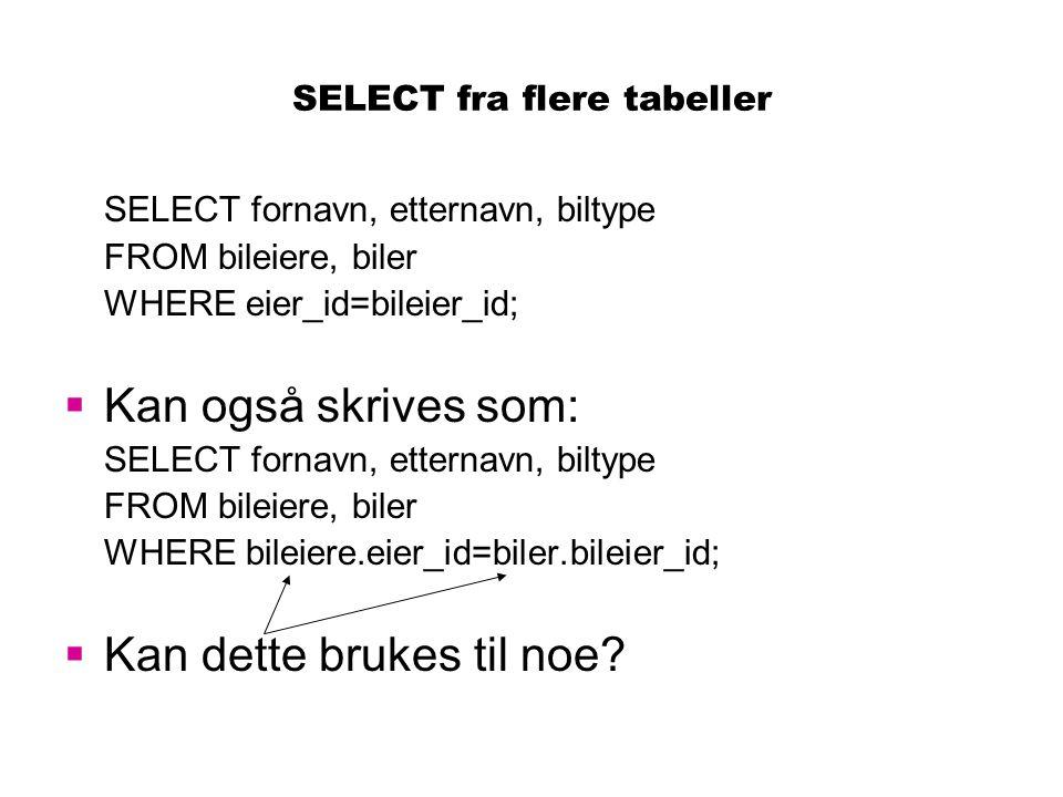SELECT fra flere tabeller