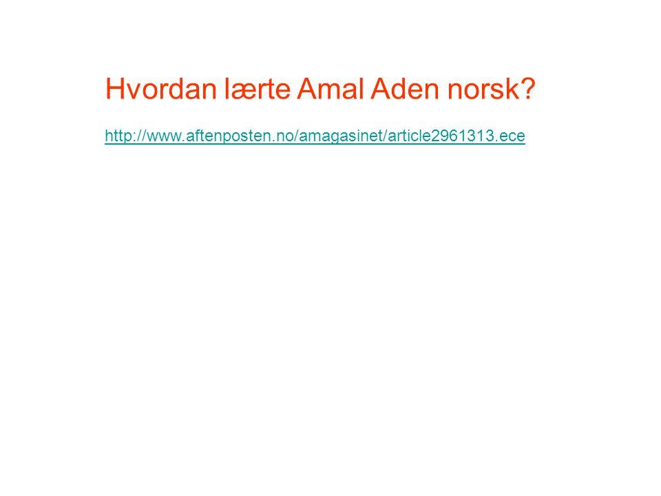 Hvordan lærte Amal Aden norsk