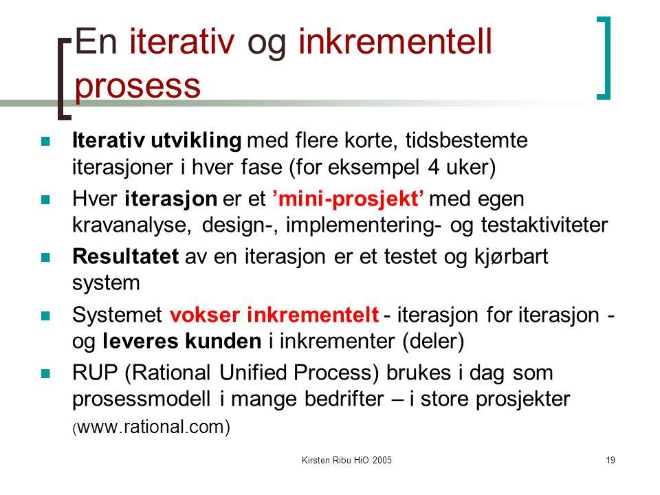En iterativ og inkrementell prosess