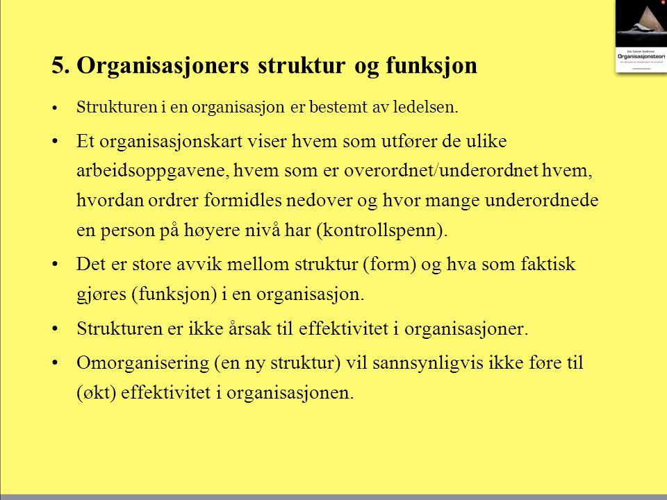 5. Organisasjoners struktur og funksjon