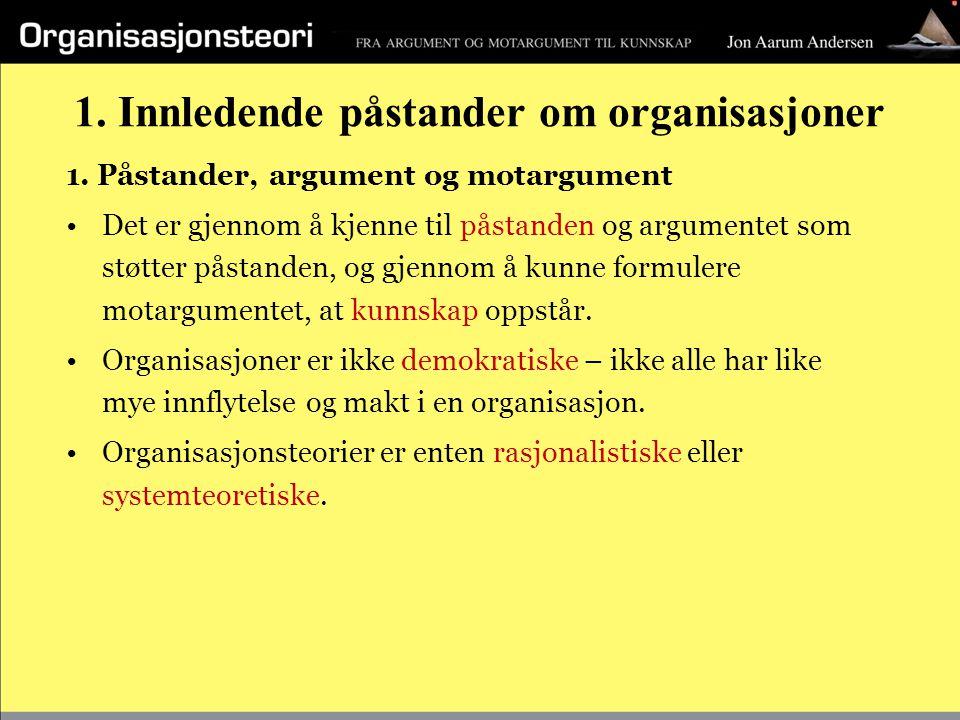 1. Innledende påstander om organisasjoner
