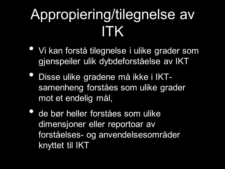 Appropiering/tilegnelse av ITK