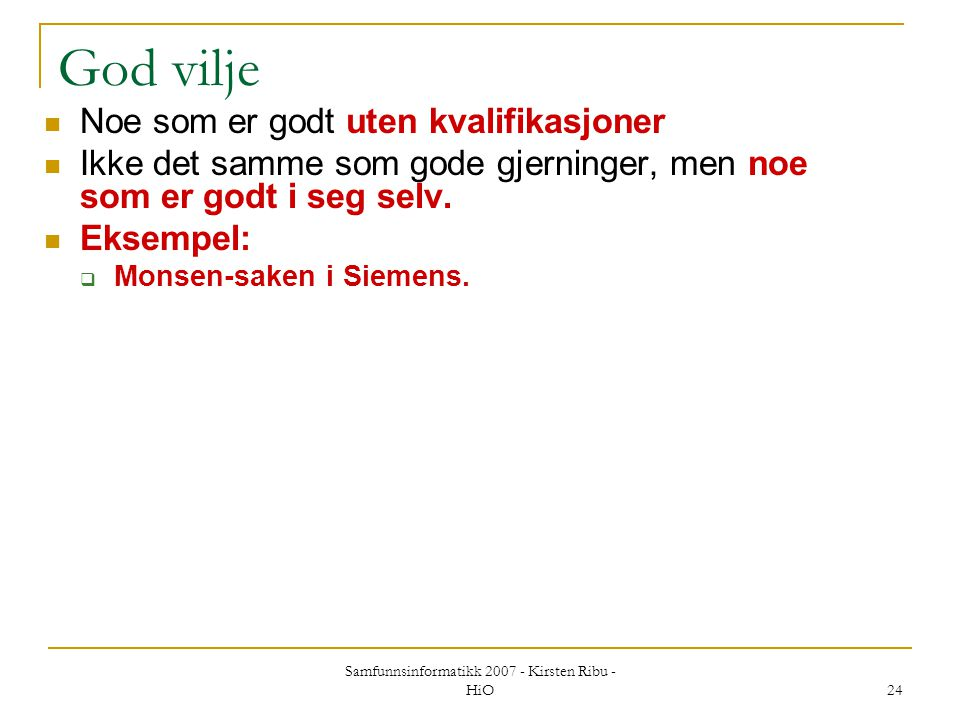 Samfunnsinformatikk 2007 - Kirsten Ribu - HiO