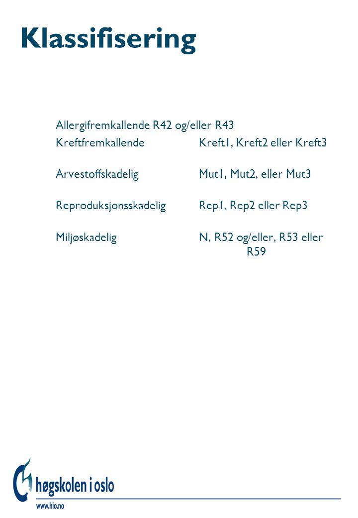 Klassifisering Allergifremkallende R42 og/eller R43