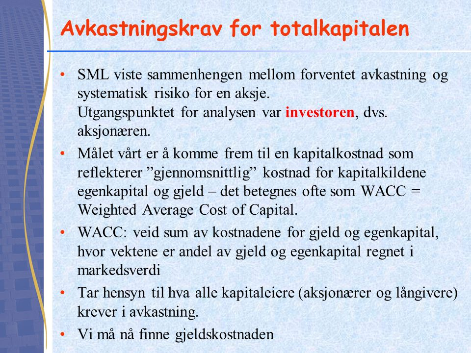 Avkastningskrav for totalkapitalen