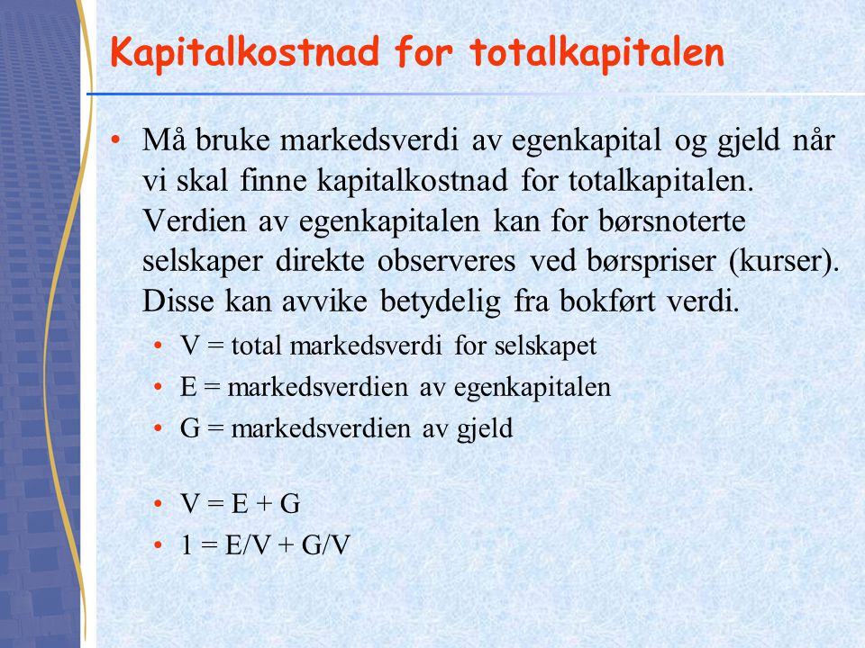 Kapitalkostnad for totalkapitalen