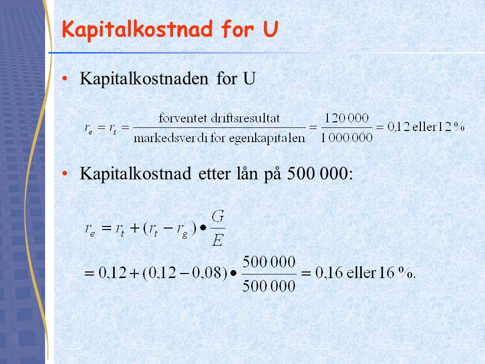 Kapitalkostnad for U Kapitalkostnaden for U