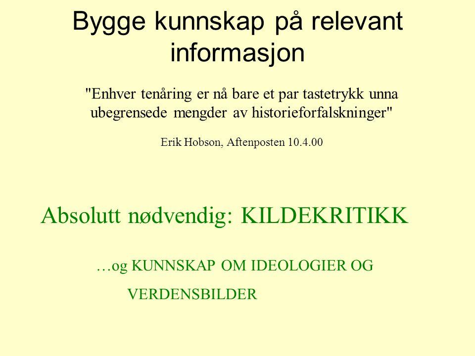 Bygge kunnskap på relevant informasjon