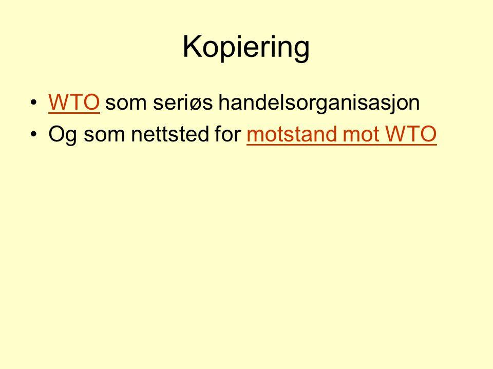 Kopiering WTO som seriøs handelsorganisasjon