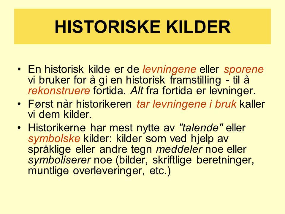 HISTORISKE KILDER