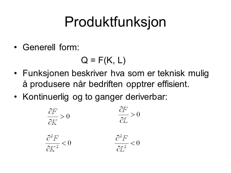 Produktfunksjon Generell form: Q = F(K, L)