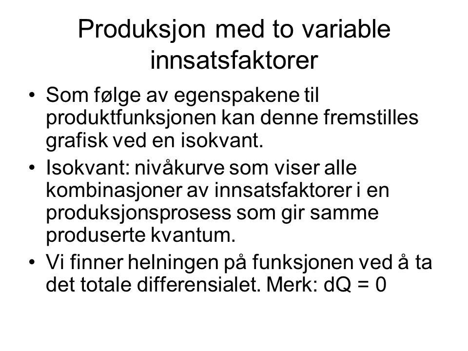 Produksjon med to variable innsatsfaktorer