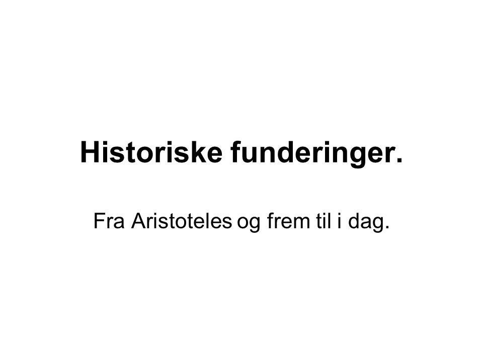 Historiske funderinger.
