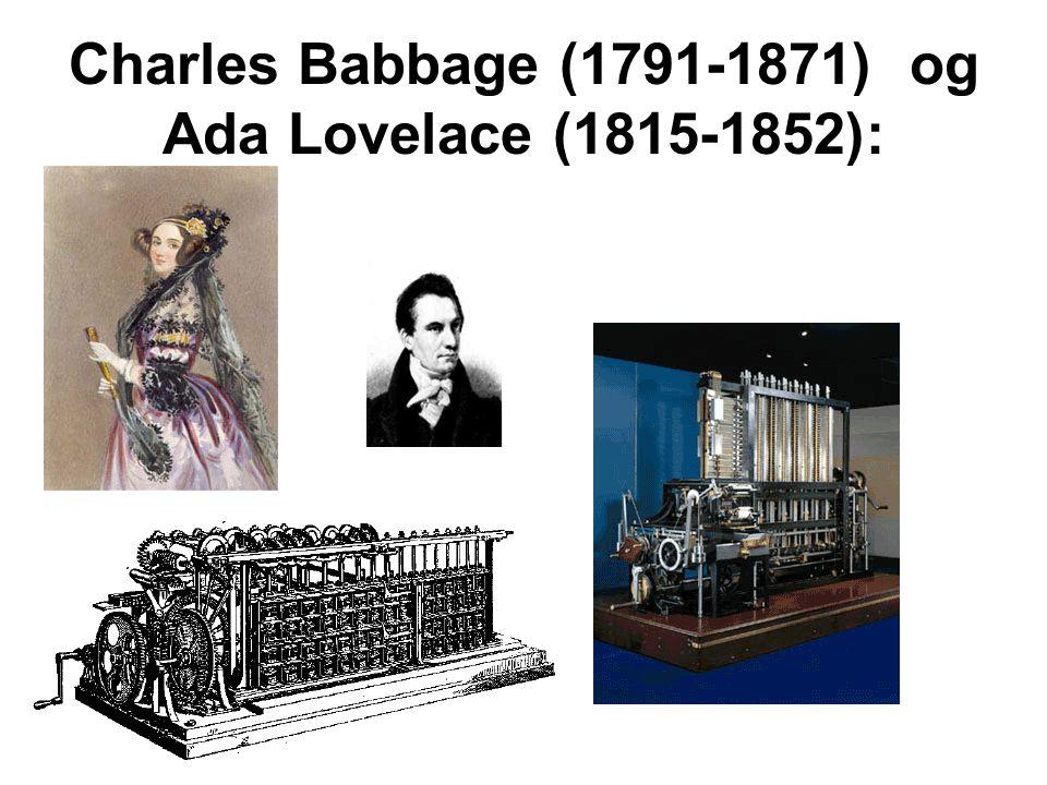 Charles Babbage (1791-1871) og Ada Lovelace (1815-1852):