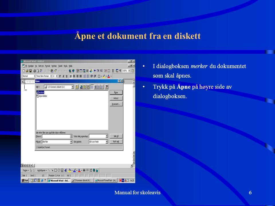 Åpne et dokument fra en diskett