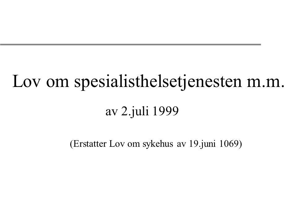 Lov om spesialisthelsetjenesten m.m.