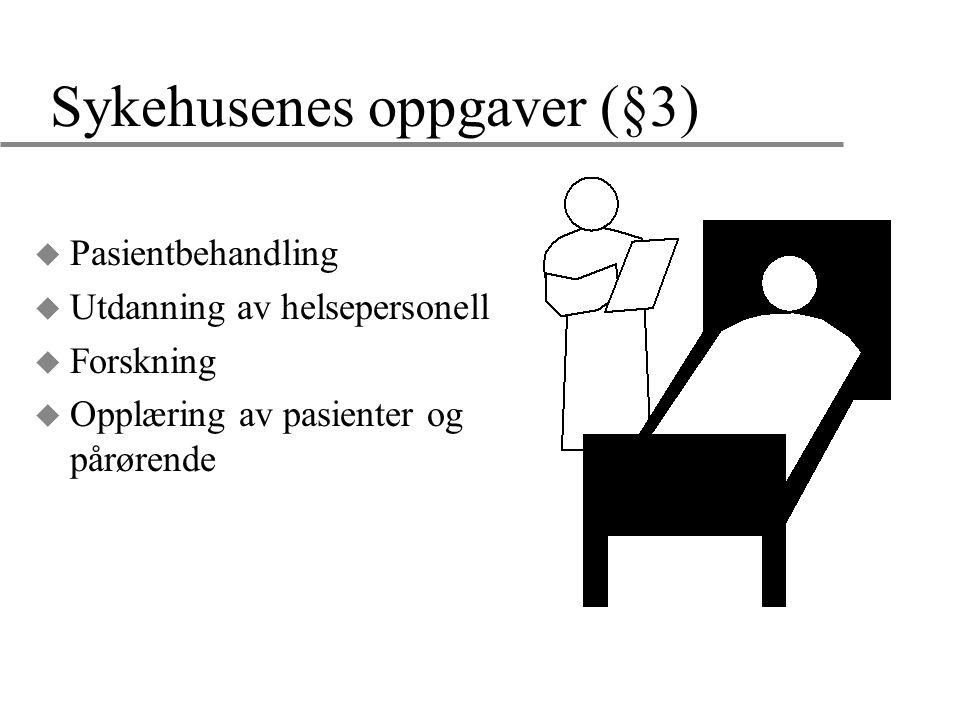 Sykehusenes oppgaver (§3)